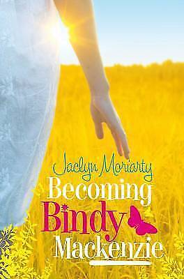 Becoming Bindy Mackenzie by Jaclyn Moriarty (Paperback)