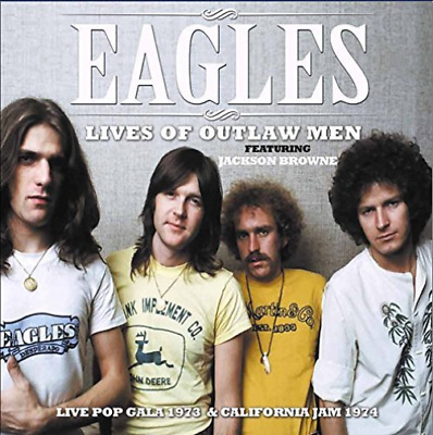 Eagles, The-Lives Of Outlaw Men  Cd New