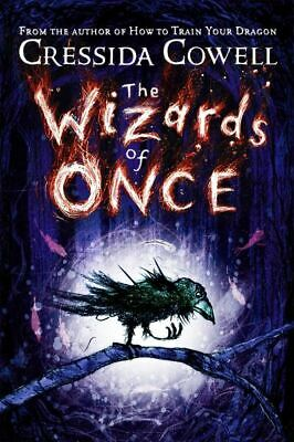 The wizards of once by Cressida Cowell (Hardback)