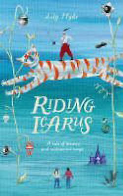 Riding Icarus by Lily Hyde (Paperback)