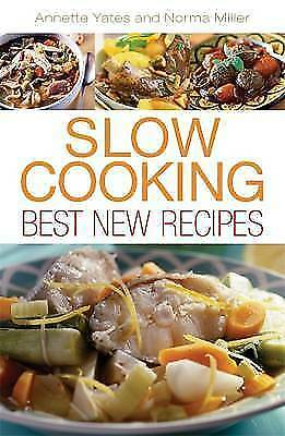 Slow Cooking: Best New Recipes by Annette Yates (Paperback)