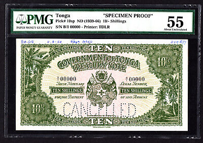 Tonga 10 Shillings SPECIMEN Proof Note ND 1950 P. 10 /10sp PMG 55 AU RARE