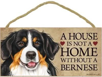 "House is Not Home without a Bernese Mountain Dog Sign Plaque dog 10"" x 5"""