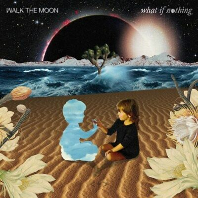 What If Nothing - Walk the Moon (Album) [CD]