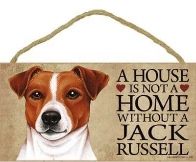 "House is Not Home without a Jack Russell Terrier Sign Plaque Dog 10"" x 5""  gift"