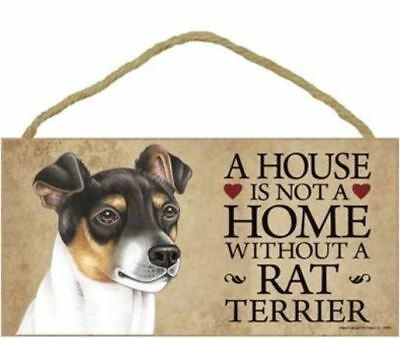 "House is Not Home without a Rat Terrier Sign Plaque Dog 10"" x 5"""