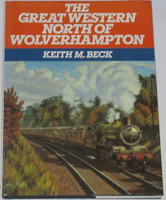 GWR RAILWAY HISTORY Steam Lines North of Wolverhampton Great Western Northern