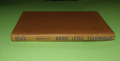 Basic Leica technique Book Published 1954 In VGC Cloth Bound