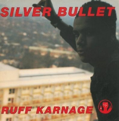 SILVER BULLET Ruff Karnage Vinyl Record 12 Inch Parlophone 12R 6290 1991