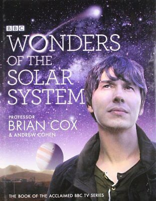 Wonders of the Solar System By Professor Brian Cox, Andrew Cohen
