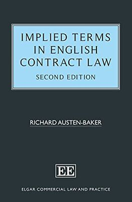 Implied Terms in English Contract Law By Richard Austen-Baker