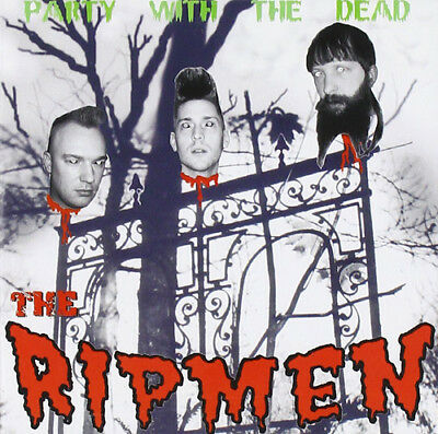 The Ripmen : Party With the Dead CD (2017) ***NEW***