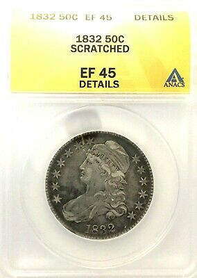 1832 Scratched Capped Bust Half Dollar ANACS Graded EF- 45 Details-Scratched