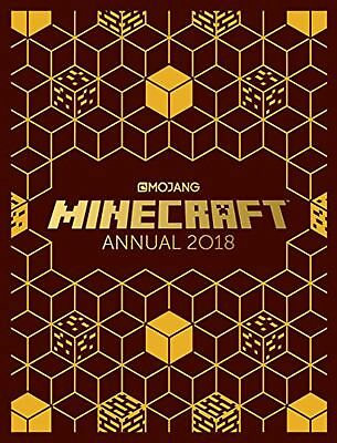 The Official Minecraft Annual 2018: An official Minecraft book from Mojang (E...
