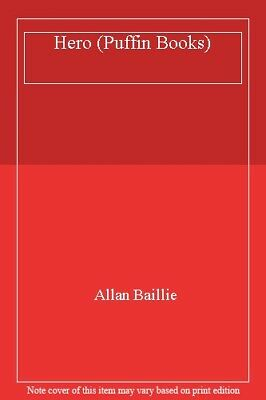 Hero (Puffin Books) By Allan Baillie