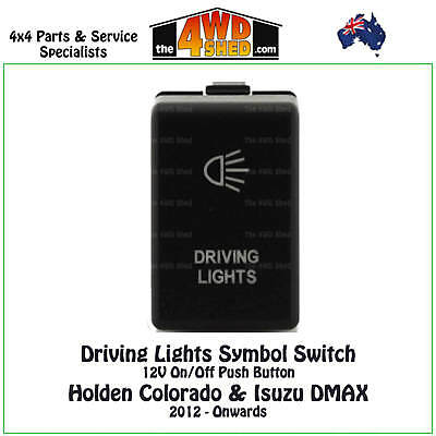 Driving Lights Switch 12V On/Off suits Holden Colorado & Isuzu DMAX 2012-Onwards
