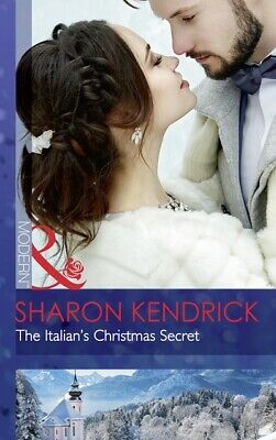 One Night With Consequences: The Italian's Christmas secret by Sharon Kendrick
