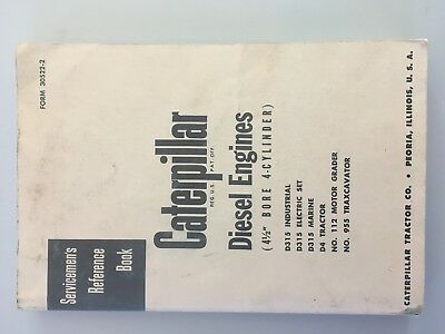 "Caterpillar Cat Diesel Engines 4-1/2"" Bore 4-Cylinder 955 112 D4 Manual Book"