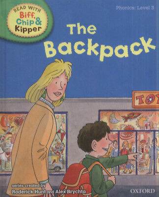 Read with Biff, Chip & Kipper. Phonics. Level 3: The backpack by Mr Roderick