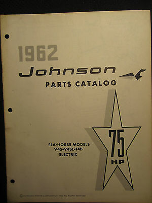 1962 Johnson Outboard 75 HP Parts Catalog Manual Sea Horse V4S V4SL 14B Electric