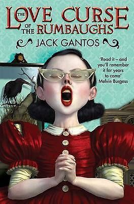 The Love Curse of the Rumbaughs by Jack Gantos (Paperback)