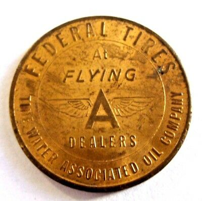 FEDERAL TIRES & FLYING A Dealers Medal / Token Tide Water Oil Company Auto