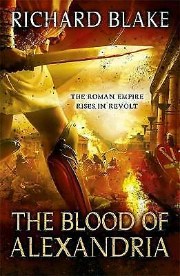 The Blood of Alexandria by Richard Blake (Paperback)