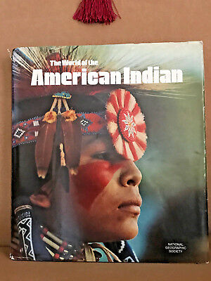 National Georgraphic The World Of The American Indian First Printing 1974 Hc