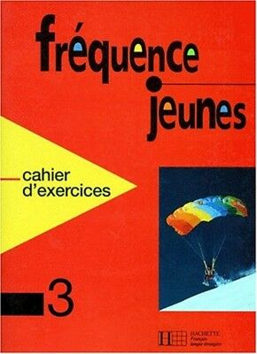 Frequence Jeunes: Cahier D'Exercices 3 by Auteur onbekend