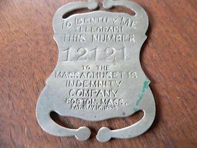 1899 MASSACHUSETTS INDEMNITY CO METAL IDENTITY BADGE with TELEGRAPH NO