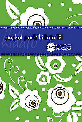 Pocket Posh Hidato 2: 100 Pure Logic Puzzles by The Puzzle Society (Paperback)