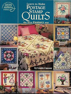 NEW Patchwork/Quilting Book LEARN TO MAKE POSTAGE STAMP QUILTS By Linda Causee