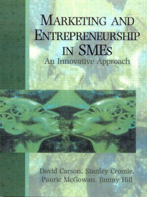 Marketing and entrepreneurship in SMEs: an innovative approach by David Carson