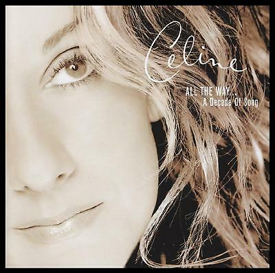 Celine Dion - All The Way: A Decade Of Song Cd ~ Greatest Hits / Best Of *new*