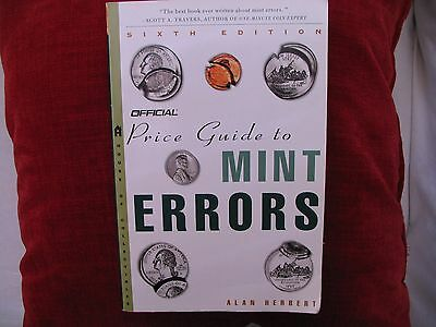 Collector's Book Price Guide to Mint Errors by Alan Herbert 6th Edition