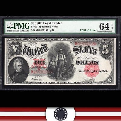 1907 $5 Legal Tender PMG 64 EPQ Fr 91 WOODCHOPPER  M48300198