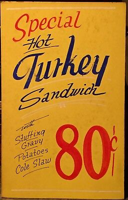 Vintage 1950's DINER SIGN Hand-painted HOT TURKEY SANDWICH 80 Cents GREAT COLOR