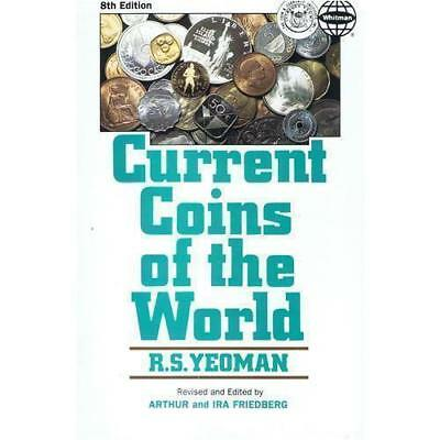 Current Coins of the World [Jun 01, 1988] Yeoman, R. S.