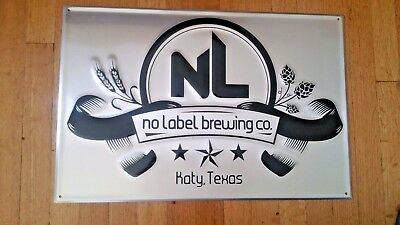 no label brewing co tin sign....free shipping