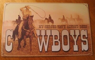 MY HEROES HAVE ALWAYS BEEN COWBOYS Country Rodeo Lasso Ranch Home Sign Decor NEW