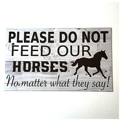 Horses Horse Please Do Not Feed Sign Wall Plaque or Hanging Farm Country Pet