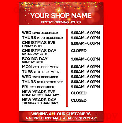 Festive Season Opening Hours Poster - A4, A3, A2 Xmas Opening Times PERSONALISE