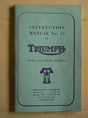 Instruction Manuel Moto TRIUMPH 1959 Twin Tiger Trophy Bonneville Thunderbird