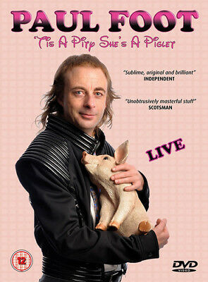 Paul Foot: Tis a Pity She's a Piglet DVD (2017) Paul Foot ***NEW***