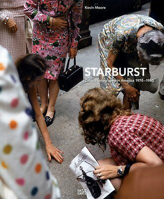 Starburst - Color Photography in America 1970-1980