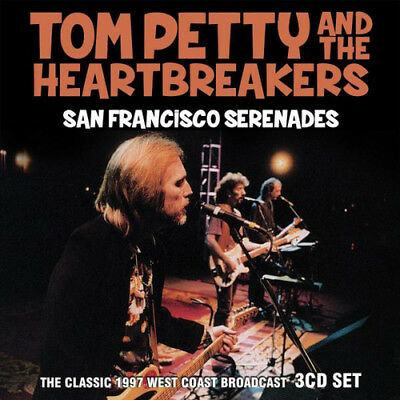 Tom Petty and the Heartbreakers : San Francisco Serenades: The Classic 1997