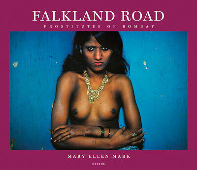 "Mary Ellen Mark - ""Falkland Road - Prostitutes of Bombay"""