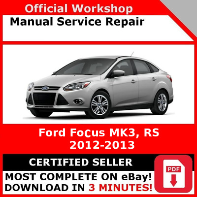 Workshop Manual Service Repair Guide For Ford Focus Mk3 2010 2017 Eur 9 22 Picclick Fr