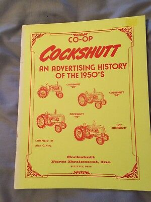 Co-op Cockshutt An Advertising History in the 1950's Alan King Tractor Book