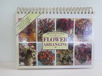 The Step-By-Step Art Of Flower Arranging